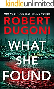What She Found (Tracy Crosswhite Book 9)