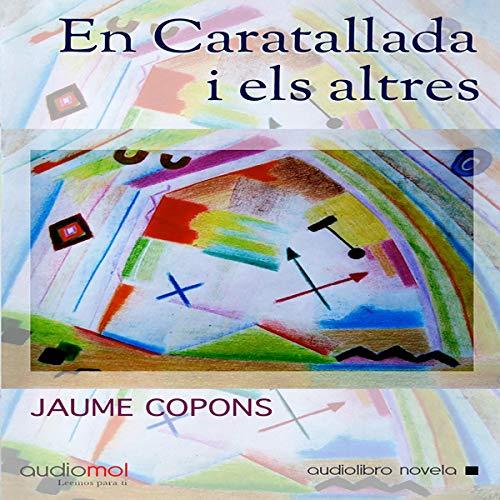 『En caratallada i els altres [In Caratalla and Others] (Audiolibro en catalán)』のカバーアート