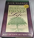 The Purpose Driven Life: What on Earth Am I Here...