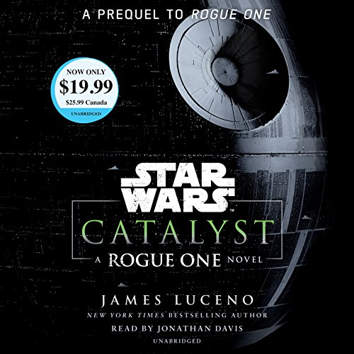 Catalyst (Star Wars): A Rogue One Novel (Star Wars: Rogue One)