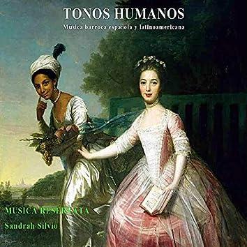 Tonos Humanos. Música Barroca Española y Latinoamericana.