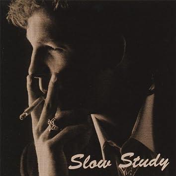 Slow Study