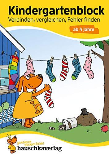 Kindergartenblock - Verbinden, vergleichen, Fehler finden ab 4 Jahre, A5-Block (Übungsmaterial für Kindergarten und Vorschule,...