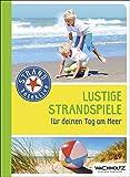 Lustige Strandspiele: für deinen Tag am Meer (Stranddetektive)