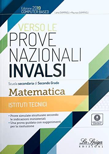 Verso le prove nazionali INVALSI. Matematica. Per gli Ist. tecnici. Con e-book. Con espansione online
