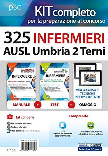 Kit completo per la preparazione al concorso 325 infermieri AUSL Umbria 2 Terni. Con Software di simulazione. Con e-book. Con Video