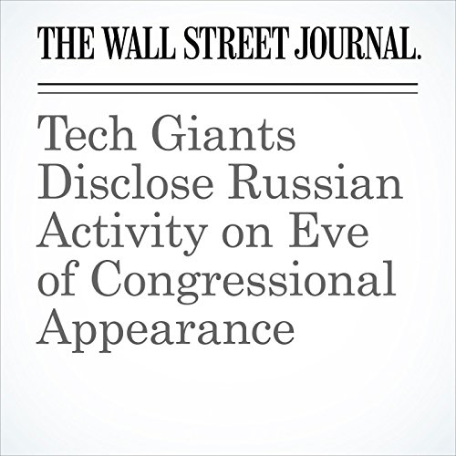 Tech Giants Disclose Russian Activity on Eve of Congressional Appearance (Unabridged) copertina