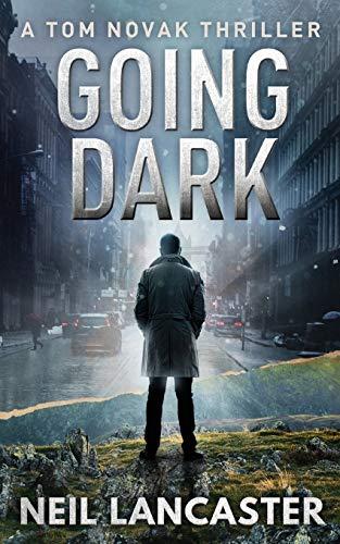 Going Dark: A Tom Novak Thriller