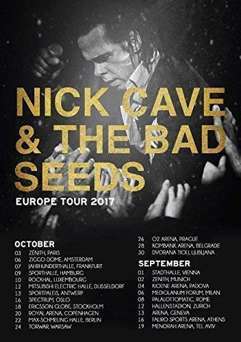 Generic Nick Cave & The Bad Seeds Skeleton Tree 2017 European Tour Foto Poster 10 (A5-A4-A3) - A4