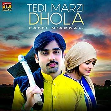 Tedi Marzi Dhola - Single