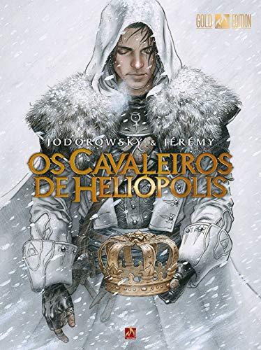 Os cavaleiros de Heliópolis: Volume 1