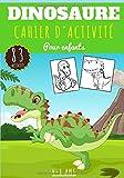 Dinosaure Cahier d'activité pour enfants: Age 4 - 8 Ans Filles & Garçons | Livre Enfant d'exercices Maternelle, 83 activités et jeux pour apprendre en ... Mots mêlés et plus | Cadeau éducatif.