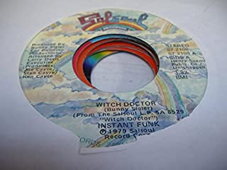 INSTANT FUNK 45 RPM Witch Doctor / I Want To Love You