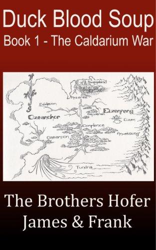 Book: Duck Blood Soup (The Caldarium War) by Frank Hofer, James Hofer