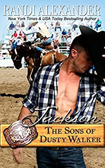 Jackson: The Sons of Dusty Walker by [Randi Alexander]