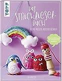 Das Strickliesel-Buch: Kleine Projekte ruckzuck gestrickt