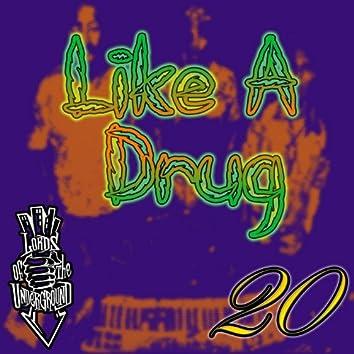 Like a Drug (feat. RedMan)