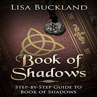 Book of Shadows: Step-by-Step Guide to Book of Shadows                   By:                                                                                                                                 Lisa Buckland                               Narrated by:                                                                                                                                 Gretchen LaBuhn                      Length: 1 hr and 15 mins     Not rated yet     Overall 0.0