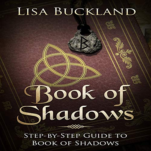 Book of Shadows: Step-by-Step Guide to Book of Shadows cover art