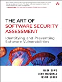 Art of Software Security Assessment, The: Identifying and Preventing Software Vulnerabilities (English Edition)