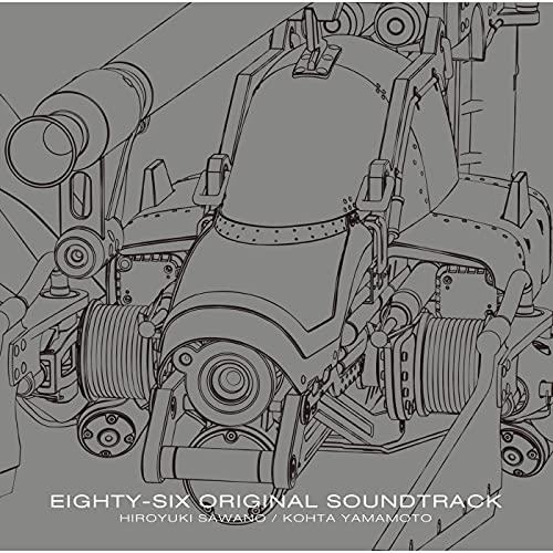 86―エイティシックス― オリジナル・サウンドトラック