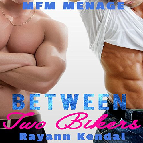 Between Two Bikers: MFM Spanking audiobook cover art