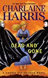 Dead and Gone (Sookie Stackhouse/True Blood)