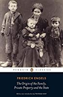 The Origin of the Family, Private Property and the State (Penguin Classics) by Friedrich Engels(2010-06-29)