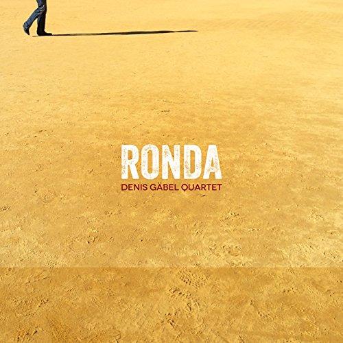 Ronda - Denis Gäbel Quartet
