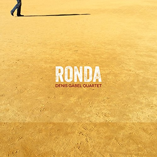Ronda - Denis Gäbel Quartet