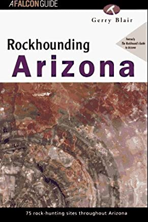 Rockhounding Arizona (Rockhounding Series) by Gerry Blair (1995-12-01)