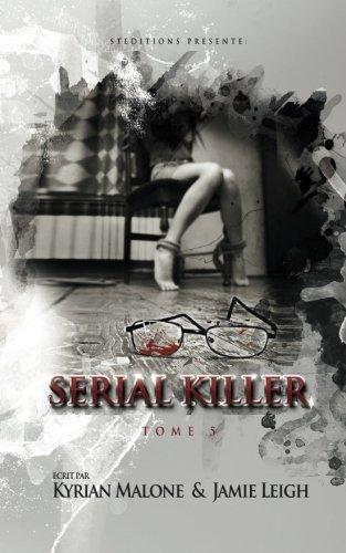 Serial Killer - tome 5: Volume 5