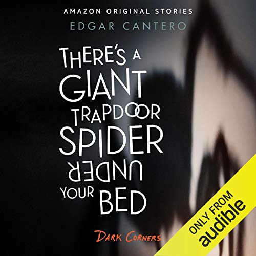 There's a Giant Trapdoor Spider Under Your Bed Titelbild