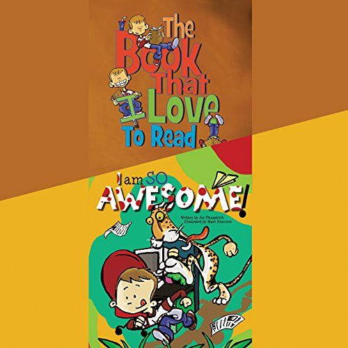 The Book That I Love to Read & I Am so Awesome                   By:                                                                                                                                 Joe Fitzpatrick                               Narrated by:                                                                                                                                 Nicholas Mondelli                      Length: 13 mins     Not rated yet     Overall 0.0