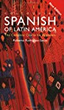 Colloquial Spanish of Latin America: The Complete Course for Beginners