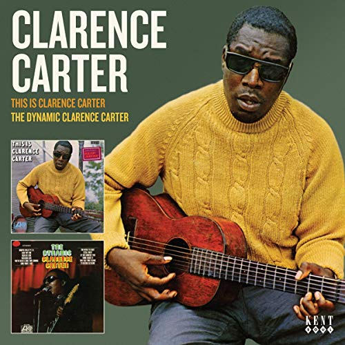 This Is Clarence Carter + The Dynamic Clarence Carter