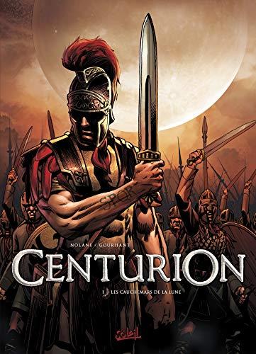 Centurion T01: Les Cauchemars de la lune