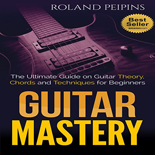 Guitar Mastery audiobook cover art