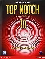 Top Notch 1A Split: Student Book with ActiveBook and Workbook by Joan M. Saslow Allen Ascher(2011-01-23)