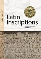 Latin Inscriptions (Ancient Scripts)