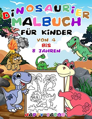 Dinosaurier Malbuch für Kinder von 4 bis 8 Jahren: Dino Ausmalbuch für Jungen und Mädchen | Geschenk für...