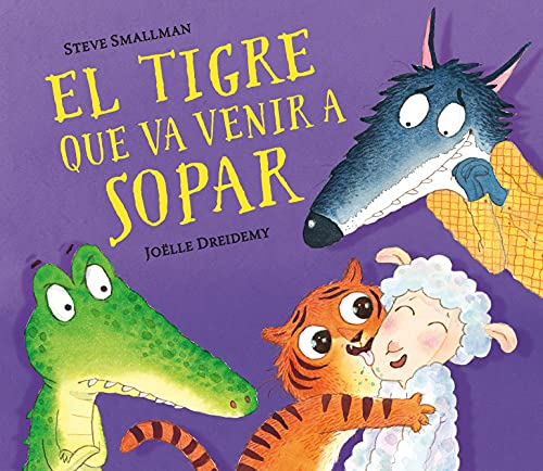 El tigre que va venir a sopar (Catalan Edition)