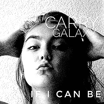 If I can be