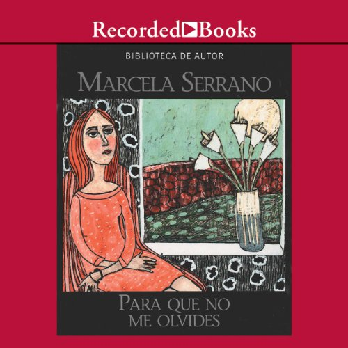 Para que no me Olvides [Something to Remember Me By (Texto Completo)]  audiobook cover art
