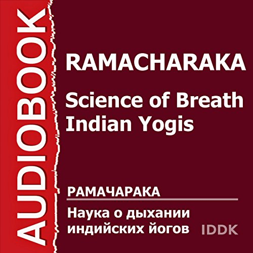 Science of Breath - Indian Yogis [Russian Edition] audiobook cover art