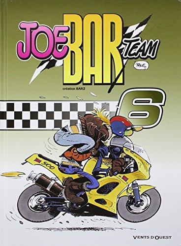 Joe Bar Team - Tome 06