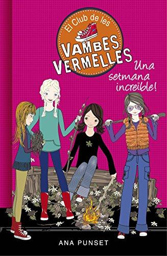 Una setmana increïble (Sèrie El Club de les Vambes Vermelles 5) (Catalan Edition)