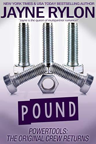 Pound (Powertools: The Original Crew Returns Book 4)