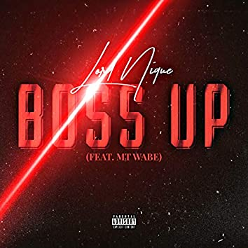 Boss Up (feat. MT Wabe)