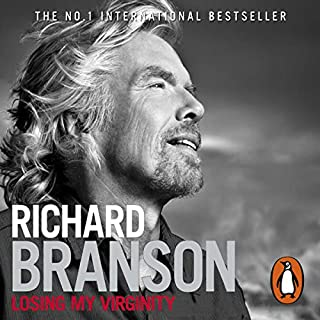 Losing My Virginity                   By:                                                                                                                                 Richard Branson                               Narrated by:                                                                                                                                 Richard Branson                      Length: 5 hrs and 25 mins     1,594 ratings     Overall 4.6